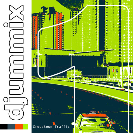 djummix1 - Crosstown Traffic