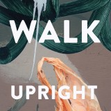 Walk Upright - Cover