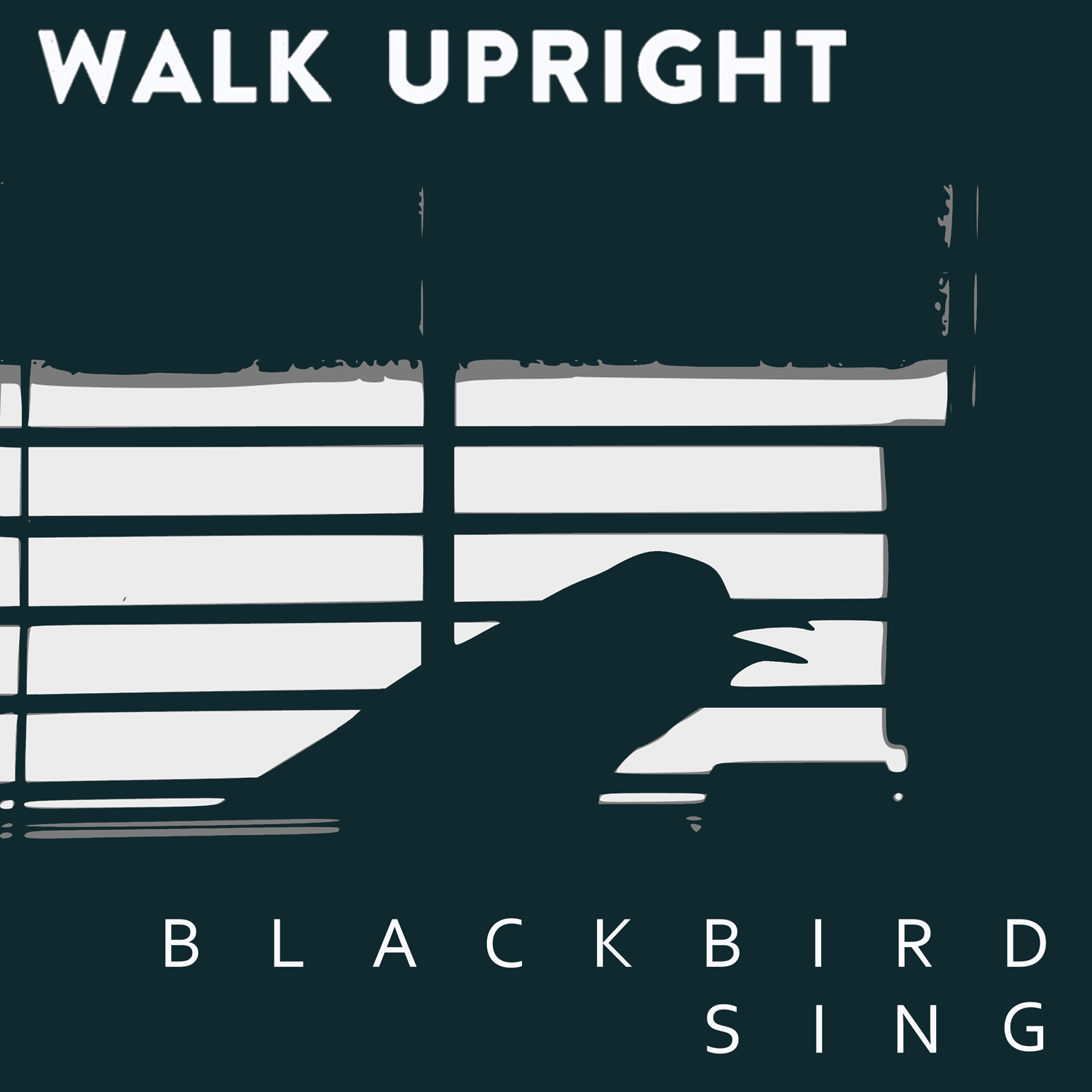 Walk Upright - Blackbird Sing (Cover)