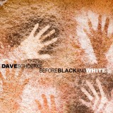 Dave Schoepke - Before Black and White (Cover)